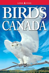 Birds of Canada copyright © 2010 Lone Pine Publishing